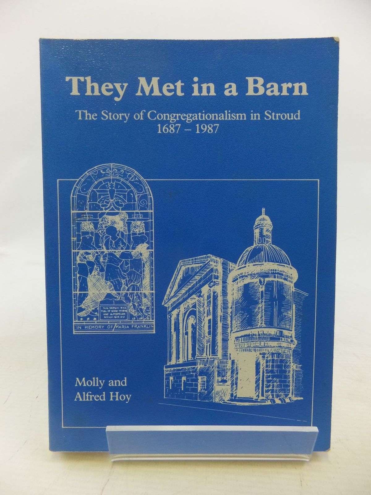 Photo of THEY MET IN A BARN written by Hoy, Molly<br />Hoy, Alfred (STOCK CODE: 1712387)  for sale by Stella & Rose's Books
