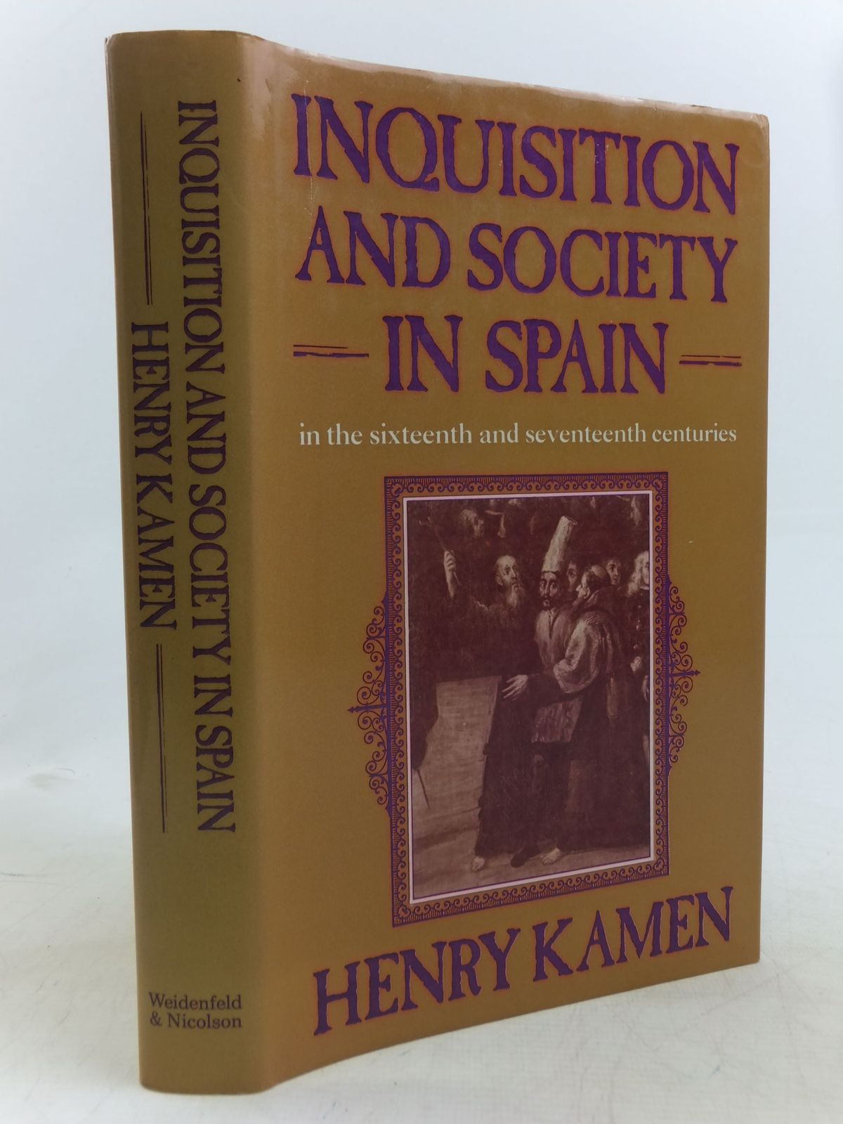 Photo of INQUISITION AND SOCIETY IN SPAIN IN THE SIXTEENTH AND SEVENTEENTH CENTURIES written by Kamen, Henry published by Weidenfeld and Nicolson (STOCK CODE: 1712620)  for sale by Stella & Rose's Books