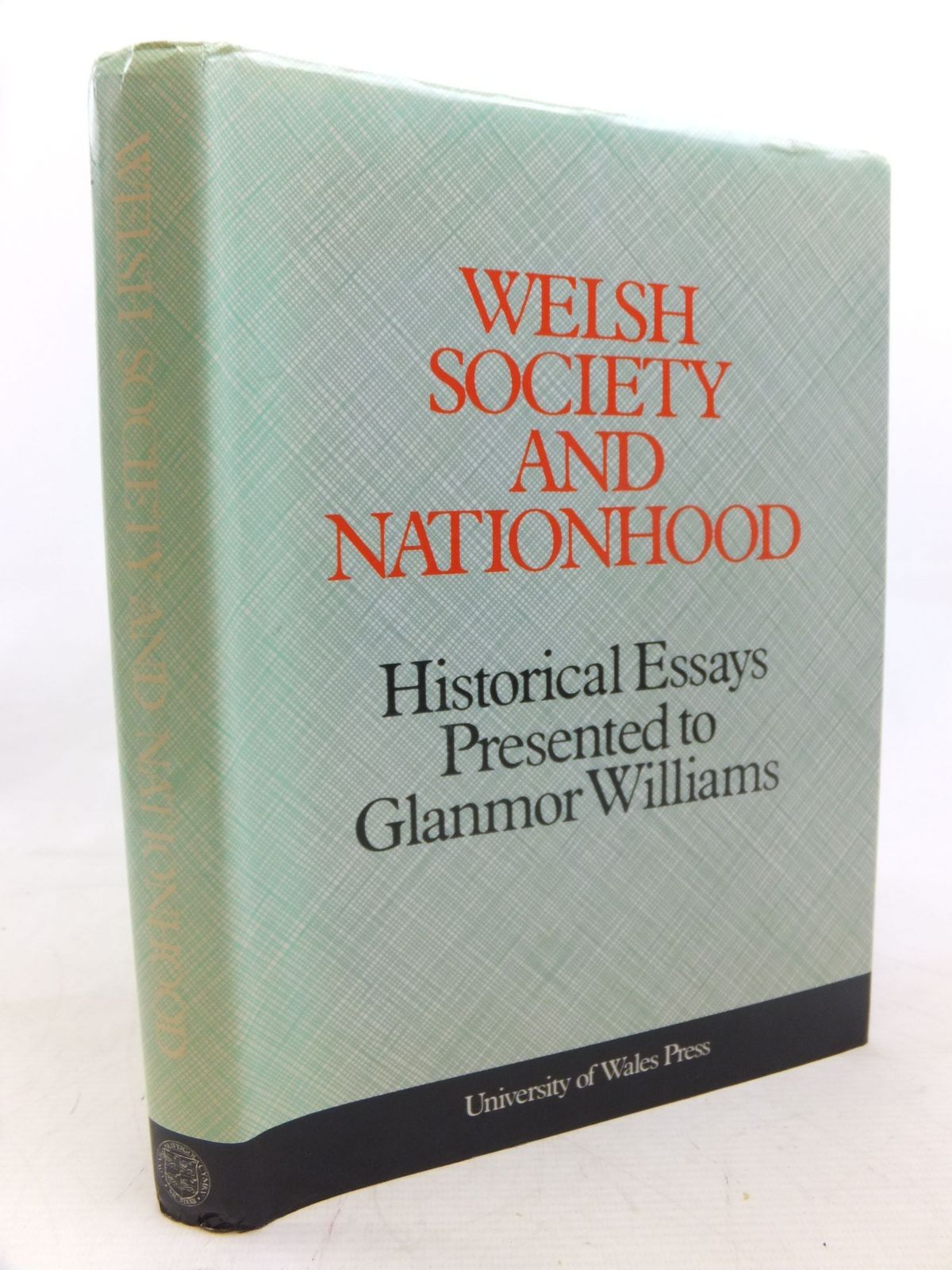 Photo of WELSH SOCIETY AND NATIONHOOD written by Davies, R.R.<br />Griffiths, Ralph A.<br />Jones, Ieuan Gwynedd<br />Morgan, Kenneth O. published by University of Wales (STOCK CODE: 1712739)  for sale by Stella & Rose's Books