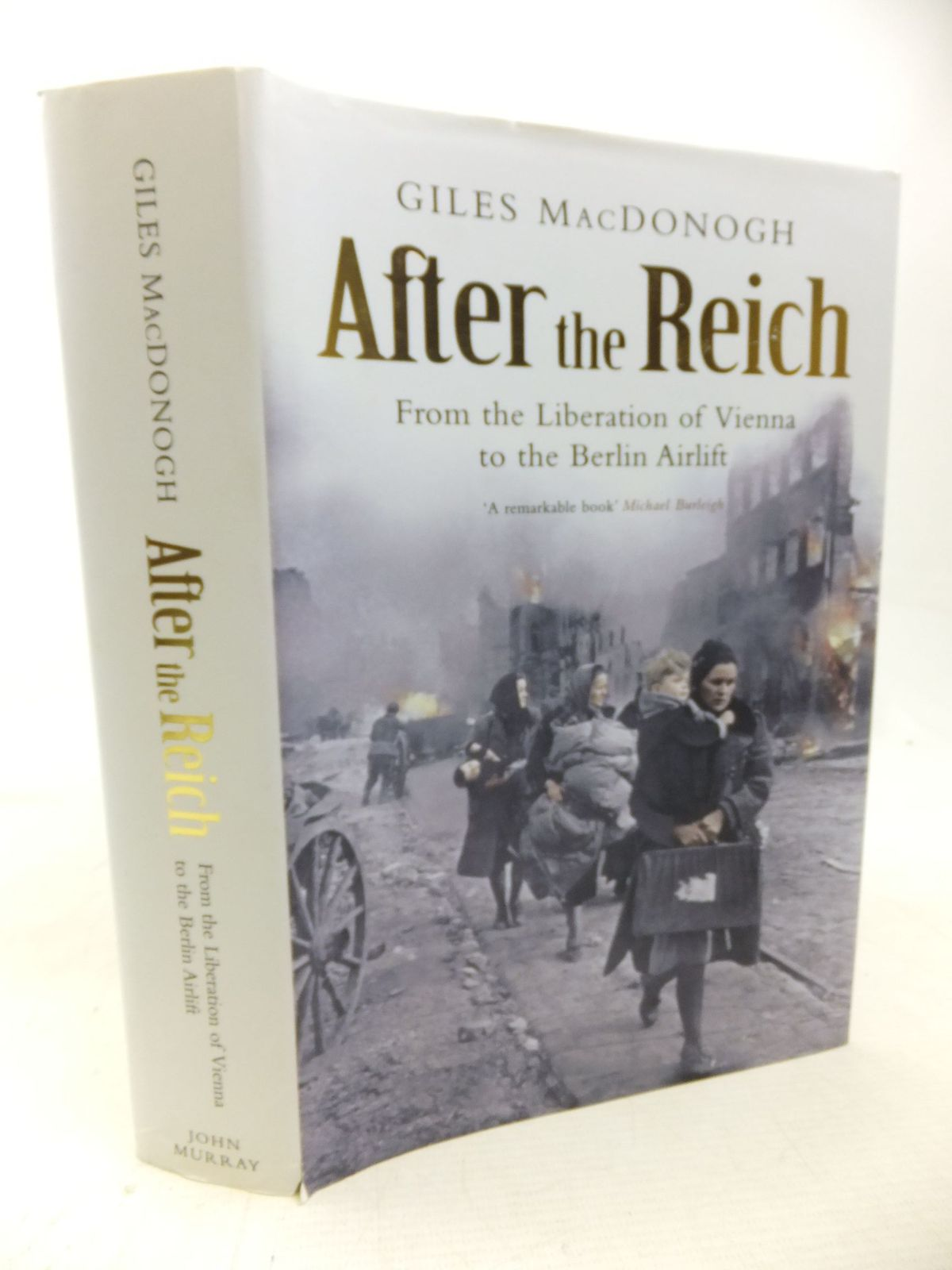 Photo of AFTER THE REICH: FROM THE FALL OF VIENNA TO THE BERLIN AIRLIFT written by Macdonogh, Giles published by John Murray (STOCK CODE: 1712962)  for sale by Stella & Rose's Books