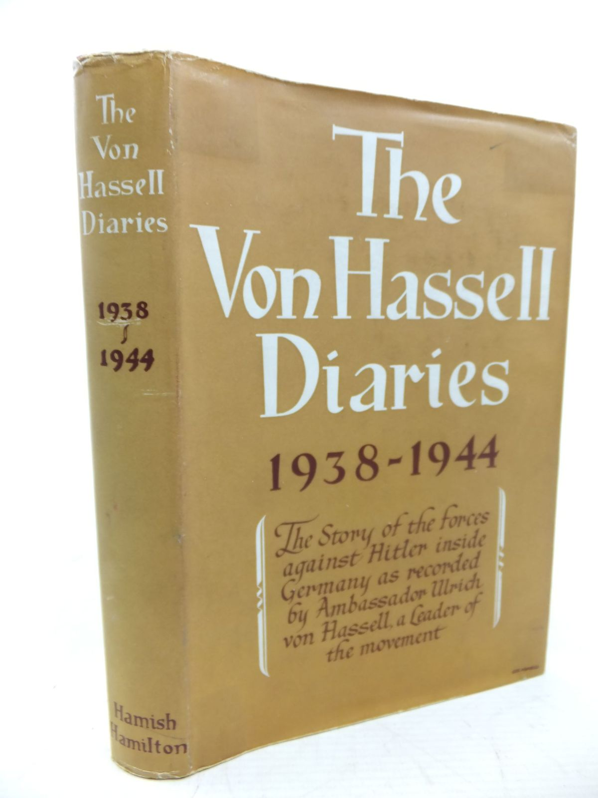 Photo of THE VON HASSELL DIARIES 1938-44 written by Von Hassell, Ulrich published by Hamish Hamilton (STOCK CODE: 1713017)  for sale by Stella & Rose's Books