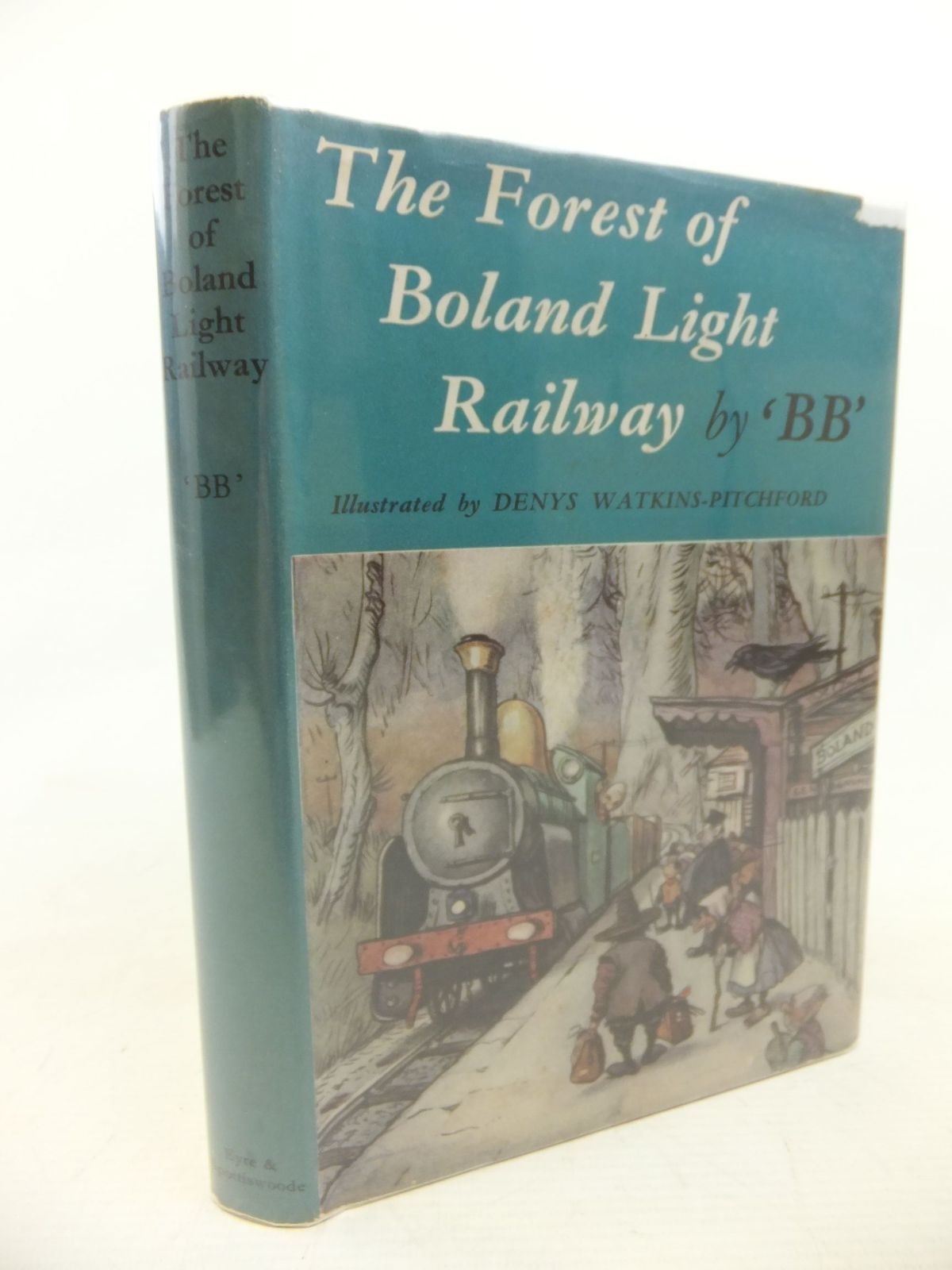 Photo of THE FOREST OF BOLAND LIGHT RAILWAY written by BB,  illustrated by BB,  published by Eyre & Spottiswoode (STOCK CODE: 1713070)  for sale by Stella & Rose's Books