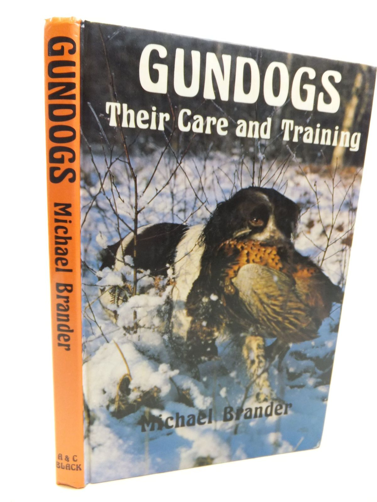Photo of GUNDOGS THEIR CARE AND TRAINING written by Brander, Michael published by Adam & Charles Black (STOCK CODE: 1713101)  for sale by Stella & Rose's Books