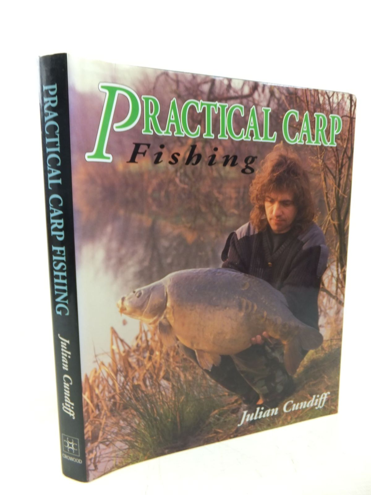 Photo of PRATICAL CARP FISHING written by Cundiff, Julian published by The Crowood Press (STOCK CODE: 1713130)  for sale by Stella & Rose's Books