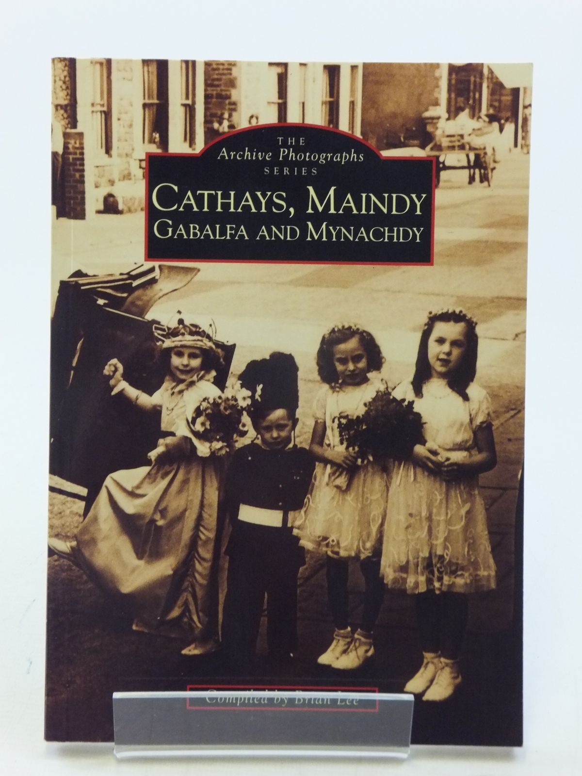 Photo of CATHAYS, MAINDY, GABALFA AND MYNACHDY written by Lee, Brian published by Chalford (STOCK CODE: 1713489)  for sale by Stella & Rose's Books