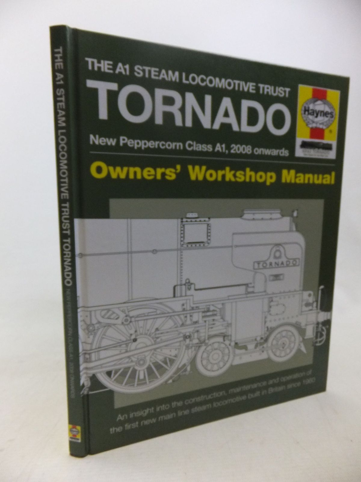 Photo of THE A1 STEAM LOCOMOTIVE TRUST TORNADO NEW PEPPERCORN CLASS A1, 2008 ONWARDS OWNDERS' WORKSHOP MANUAL written by Smith, Geoff published by Haynes Publishing Group (STOCK CODE: 1713617)  for sale by Stella & Rose's Books
