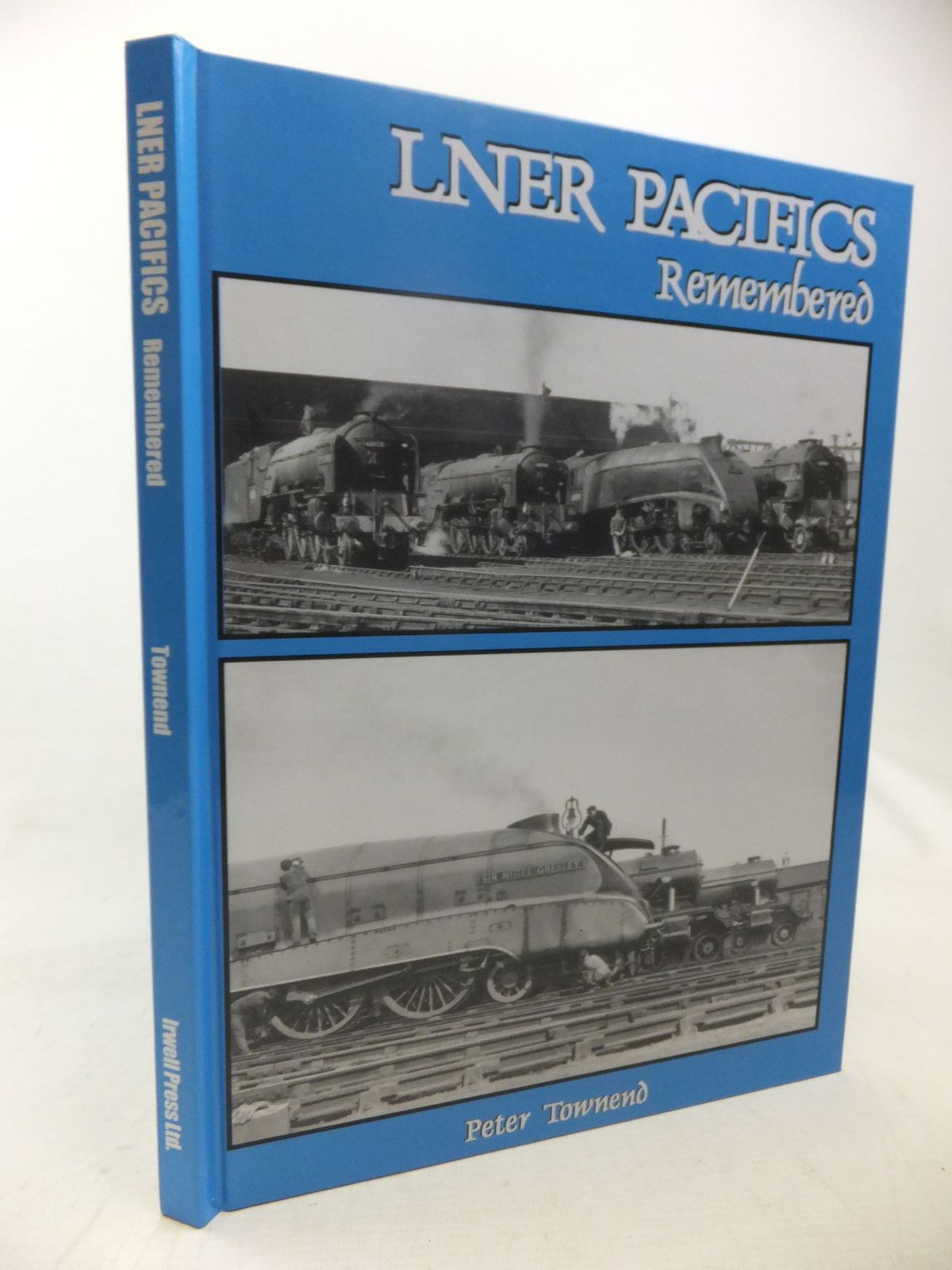 Photo of LNER PACIFICS REMEMBERED written by Townend, Peter published by Irwell Press (STOCK CODE: 1713646)  for sale by Stella & Rose's Books