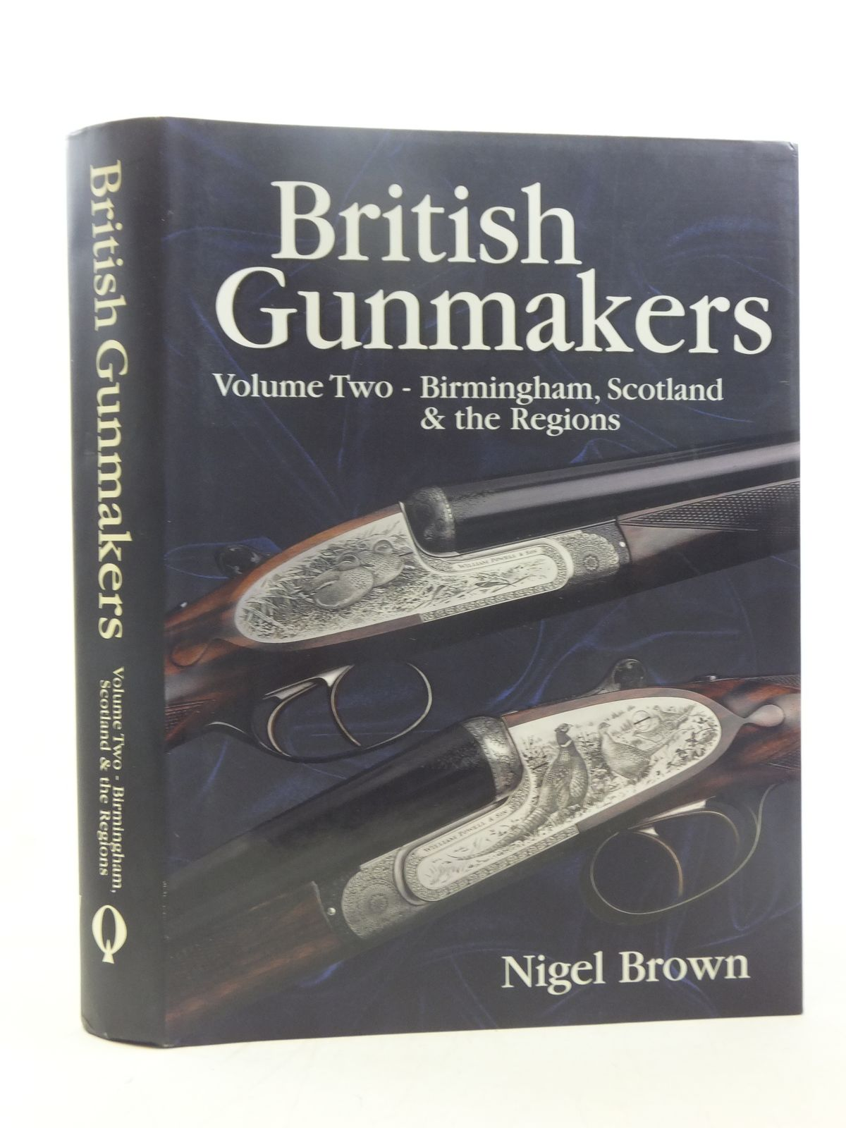 Photo of BRITISH GUNMAKERS VOLUME 2 written by Brown, Nigel published by Quiller Press (STOCK CODE: 1713653)  for sale by Stella & Rose's Books