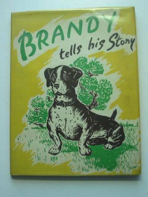 Photo of BRANDY TELLS HIS STORY written by Hare-Scott, Kenneth illustrated by Mould, Nigel C. published by Peter Garnett (STOCK CODE: 1801096)  for sale by Stella & Rose's Books