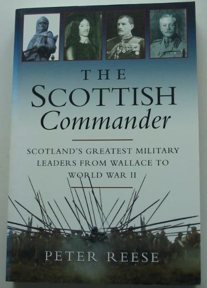 Photo of THE SCOTTISH COMMANDER written by Reese, Peter published by Canongate (STOCK CODE: 1801200)  for sale by Stella & Rose's Books