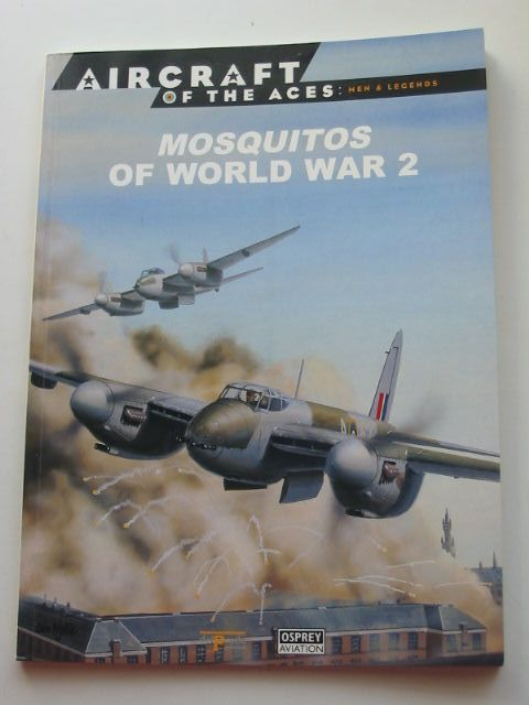 Photo of MOSQUITOS OF WORLD WAR 2 written by Bowman, Martin published by Osprey Aviation (STOCK CODE: 1801341)  for sale by Stella & Rose's Books