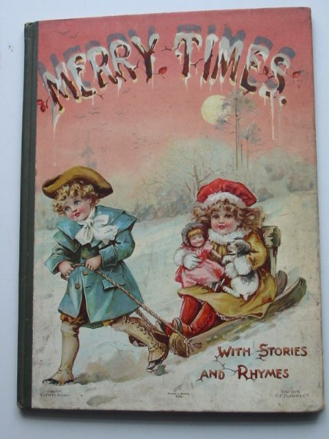 Photo of MERRY TIMES written by Burnside, Helen Marion<br />et al,  published by Ernest Nister, E.P. Dutton & Co. (STOCK CODE: 1801534)  for sale by Stella & Rose's Books
