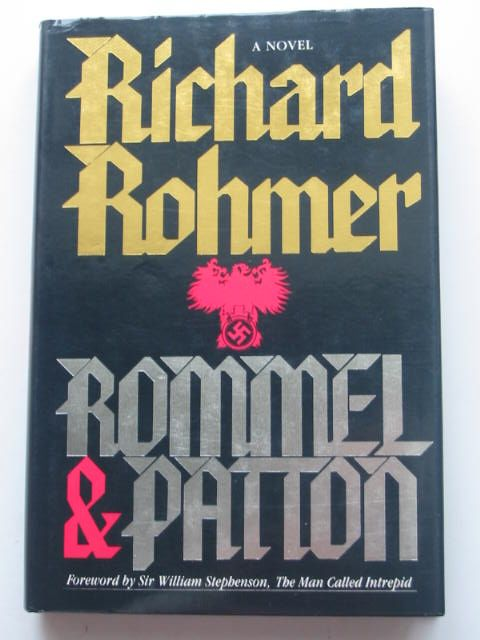 Photo of ROMMEL & PATTON written by Rohmer, Richard published by Irwin Publishing (STOCK CODE: 1801613)  for sale by Stella & Rose's Books