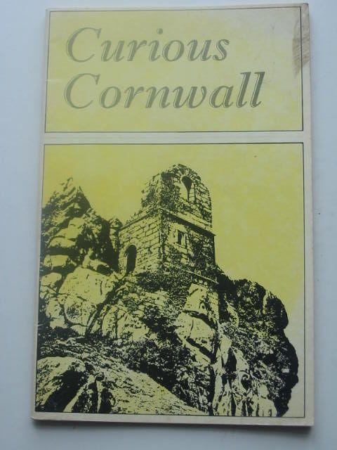 Photo of CURIOUS CORNWALL written by Trevail, B published by Tor Mark Press (STOCK CODE: 1801938)  for sale by Stella & Rose's Books