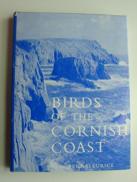 Photo of BIRDS OF THE CORNISH COAST INCLUDING THE ISLES OF SCILLY written by Penhallurick, R.D. illustrated by Penhallurick, R.D. published by D. Bradford Barton (STOCK CODE: 1802176)  for sale by Stella & Rose's Books