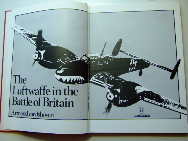 Photo of THE LUFTWAFFE IN THE BATTLE OF BRITAIN written by Van Ishoven, Armand published by Ian Allan Ltd. (STOCK CODE: 1802724)  for sale by Stella & Rose's Books