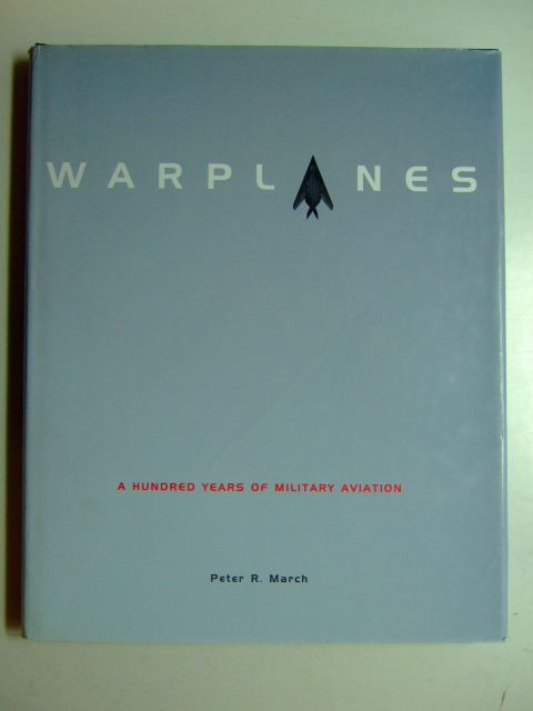 Photo of WARPLANES written by March, Peter R. published by Cassell & Co. (STOCK CODE: 1802801)  for sale by Stella & Rose's Books