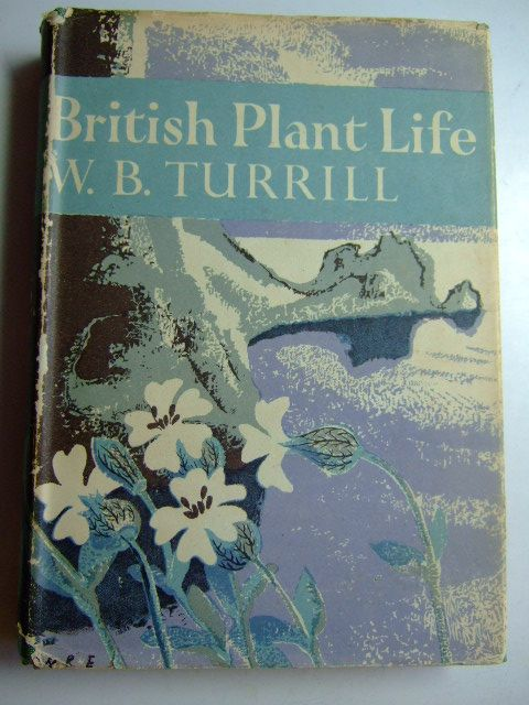 Photo of BRITISH PLANT LIFE (NN 10) written by Turrill, W.B. published by Collins (STOCK CODE: 1802962)  for sale by Stella & Rose's Books