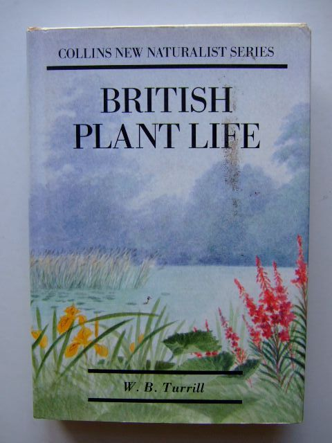 Photo of BRITISH PLANT LIFE (NN 10) written by Turrill, W.B. published by Bloomsbury Books (STOCK CODE: 1803108)  for sale by Stella & Rose's Books