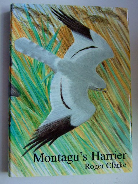 Photo of MONTAGU'S HARRIER written by Clarke, Roger illustrated by Pearson, Bruce published by Arlequin Press (STOCK CODE: 1803204)  for sale by Stella & Rose's Books