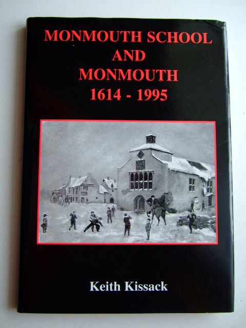 Photo of MONMOUTH SCHOOL AND MONMOUTH 1614-1995 written by Kissack, Keith published by Lapridge Publications (STOCK CODE: 1803268)  for sale by Stella & Rose's Books