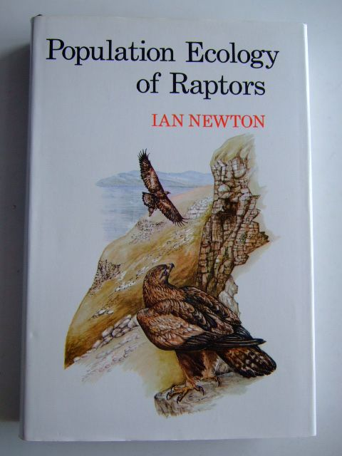 Photo of POPULATION ECOLOGY OF RAPTORS written by Newton, Ian illustrated by Gammie, Jim published by T. & A.D. Poyser (STOCK CODE: 1803405)  for sale by Stella & Rose's Books
