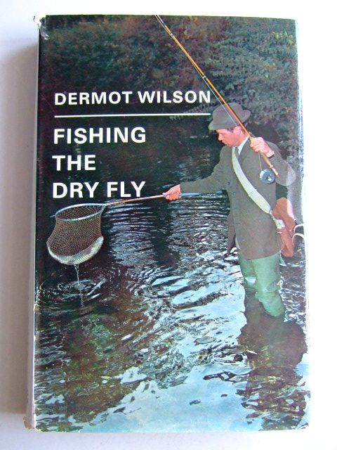 Photo of FISHING THE DRY FLY written by Wilson, Dermot published by Adam & Charles Black (STOCK CODE: 1803412)  for sale by Stella & Rose's Books