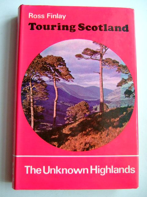 Photo of TOURING SCOTLAND THE UNKNOWN HIGHLANDS written by Finlay, Ross published by G.T. Foulis & Co. Ltd. (STOCK CODE: 1803523)  for sale by Stella & Rose's Books