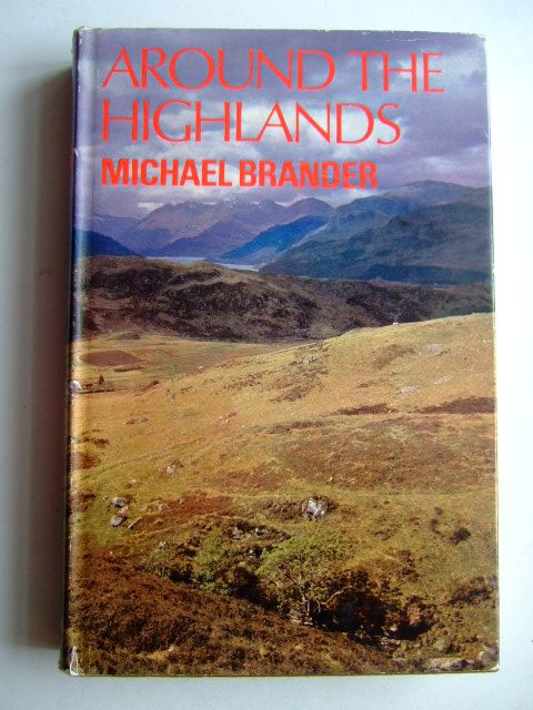 Photo of AROUND THE HIGHLANDS written by Brander, Michael published by Geoffrey Bles (STOCK CODE: 1803531)  for sale by Stella & Rose's Books