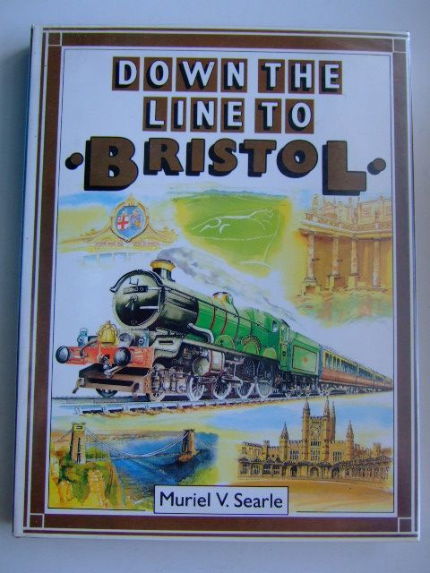 Photo of DOWN THE LINE TO BRISTOL written by Searle, Muriel V. published by Bloomsbury Books (STOCK CODE: 1803650)  for sale by Stella & Rose's Books