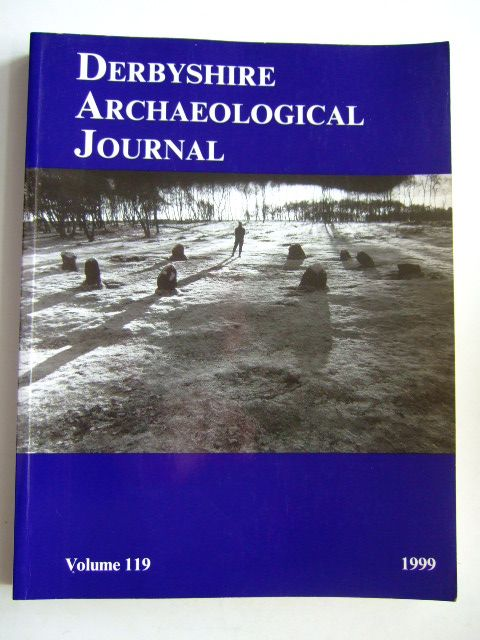 Photo of DERBYSHIRE ARCHAEOLOGICAL JOURNAL VOLUME 119 FOR THE YEAR 1999 written by Beswick, Pauline<br />Fowkes, Dudley published by Derbyshire Archaeological Society (STOCK CODE: 1803847)  for sale by Stella & Rose's Books