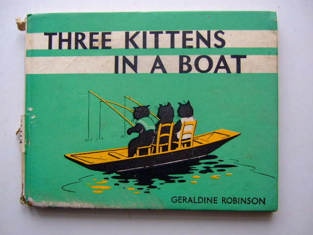 Photo of THREE KITTENS IN A BOAT written by Robinson, Geraldine illustrated by Robinson, Geraldine published by Frederick Warne & Co Ltd. (STOCK CODE: 1803999)  for sale by Stella & Rose's Books
