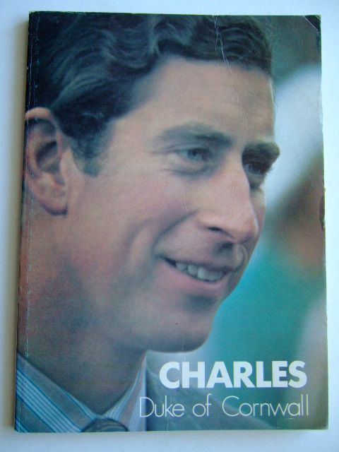 Photo of CHARLES DUKE OF CORNWALL written by Williams, Michael published by Bossiney Books (STOCK CODE: 1804225)  for sale by Stella & Rose's Books