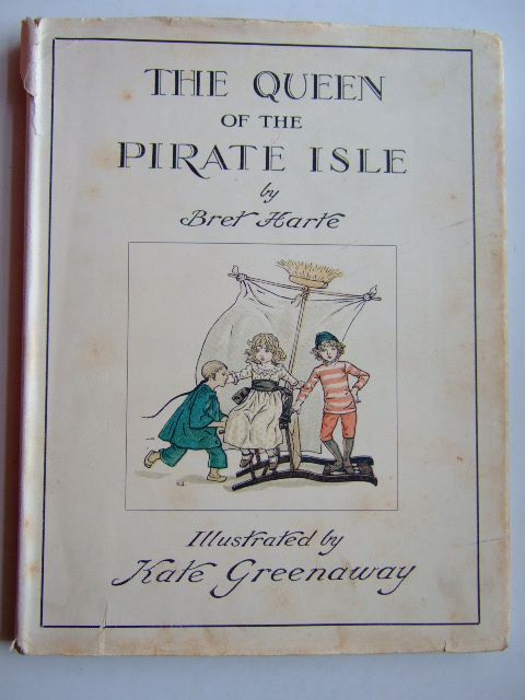 Photo of THE QUEEN OF THE PIRATE ISLE written by Harte, Bret illustrated by Greenaway, Kate published by Frederick Warne & Co. (STOCK CODE: 1804318)  for sale by Stella & Rose's Books