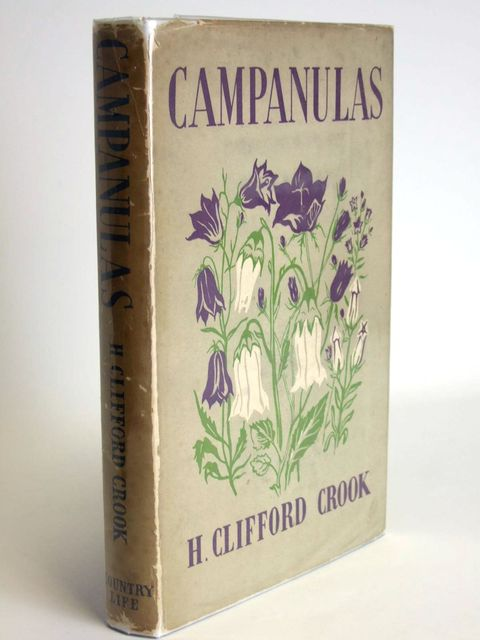 Photo of CAMPANULAS THEIR CULTIVATION AND CLASSIFICATION written by Crook, H. Clifford published by Country Life (STOCK CODE: 1804524)  for sale by Stella & Rose's Books