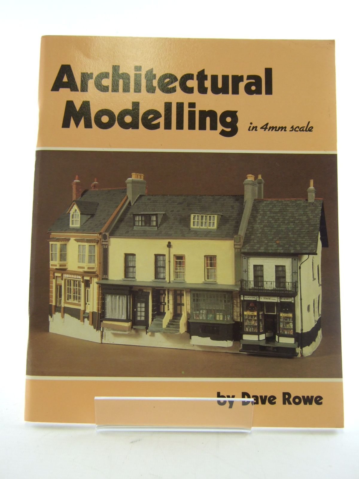 Photo of ARCHITECTURAL MODELLING IN 4MM SCALE written by Rowe, Dave published by Wild Swan Publications (STOCK CODE: 1805208)  for sale by Stella & Rose's Books