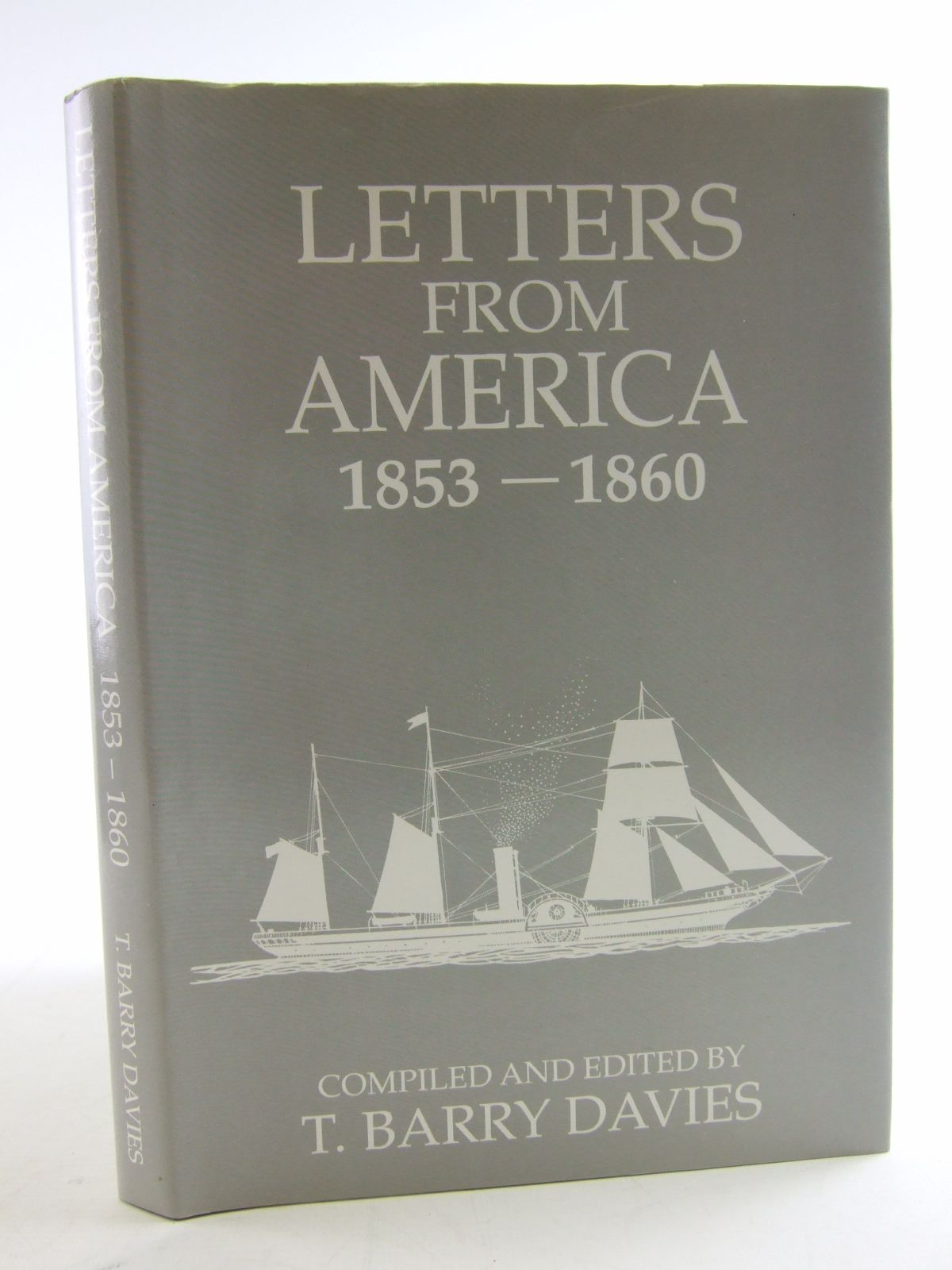 Photo of LETTERS FROM AMERICA 1853-1860 written by Davies, T. Barry published by Self Publishing Association Ltd. (STOCK CODE: 1805249)  for sale by Stella & Rose's Books