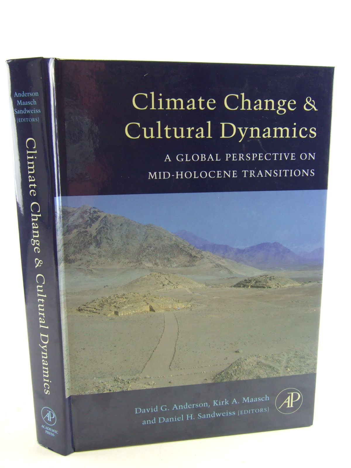 Photo of CLIMATE CHANGE AND CULTURAL DYNAMICS written by Anderson, David G.<br />Maasch, Kirk A.<br />Sandweiss, Daniel H. published by Academic Press (STOCK CODE: 1805579)  for sale by Stella & Rose's Books