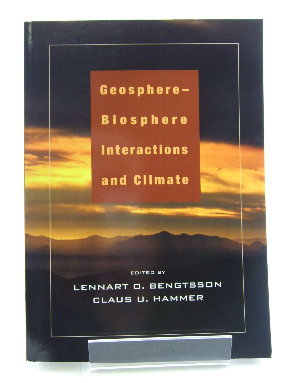 Photo of GEOSPHERE-BIOSPHERE INTERACTIONS AND CLIMATE written by Bengtsson, Lennart O.<br />Hammer, Claus U. published by Cambridge University Press (STOCK CODE: 1805580)  for sale by Stella & Rose's Books