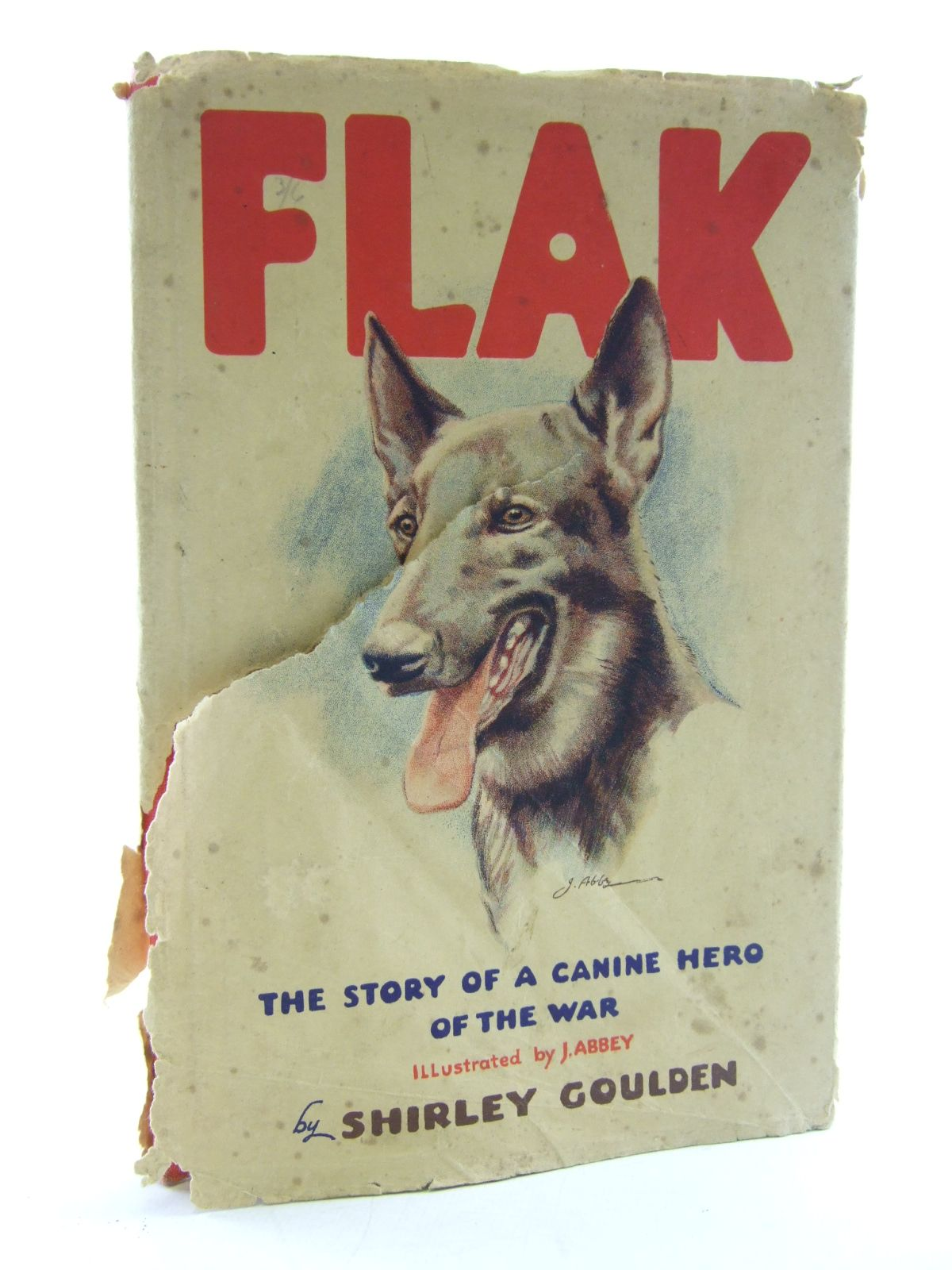 Photo of FLAK THE STORY OF A CANINE HERO OF THE WAR written by Goulden, Shirley illustrated by Abbey, J. published by W.H. Allen & Co. Limited (STOCK CODE: 1805858)  for sale by Stella & Rose's Books
