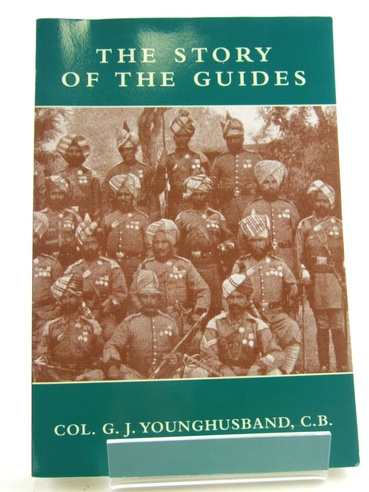 Photo of THE STORY OF THE GUIDES written by Younghusband, G.J. published by The Naval & Military Press Ltd. (STOCK CODE: 1805949)  for sale by Stella & Rose's Books