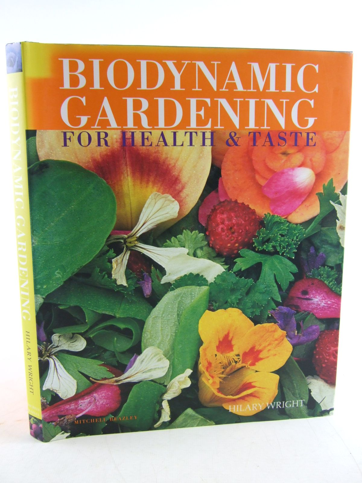 Photo of BIODYNAMIC GARDENING FOR HEALTH & FLAVOUR written by Wright, Hilary published by Mitchell Beazley (STOCK CODE: 1805995)  for sale by Stella & Rose's Books