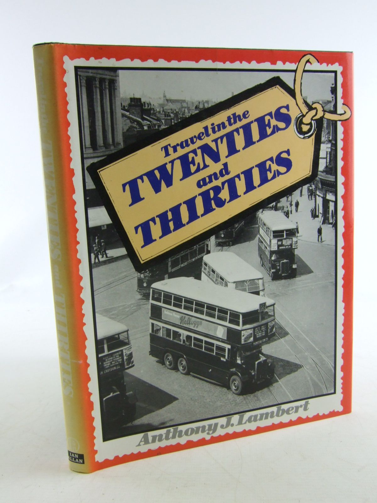 Photo of TRAVEL IN THE TWENTIES AND THIRTIES written by Lambert, Anthony J. published by Ian Allan Ltd. (STOCK CODE: 1806014)  for sale by Stella & Rose's Books