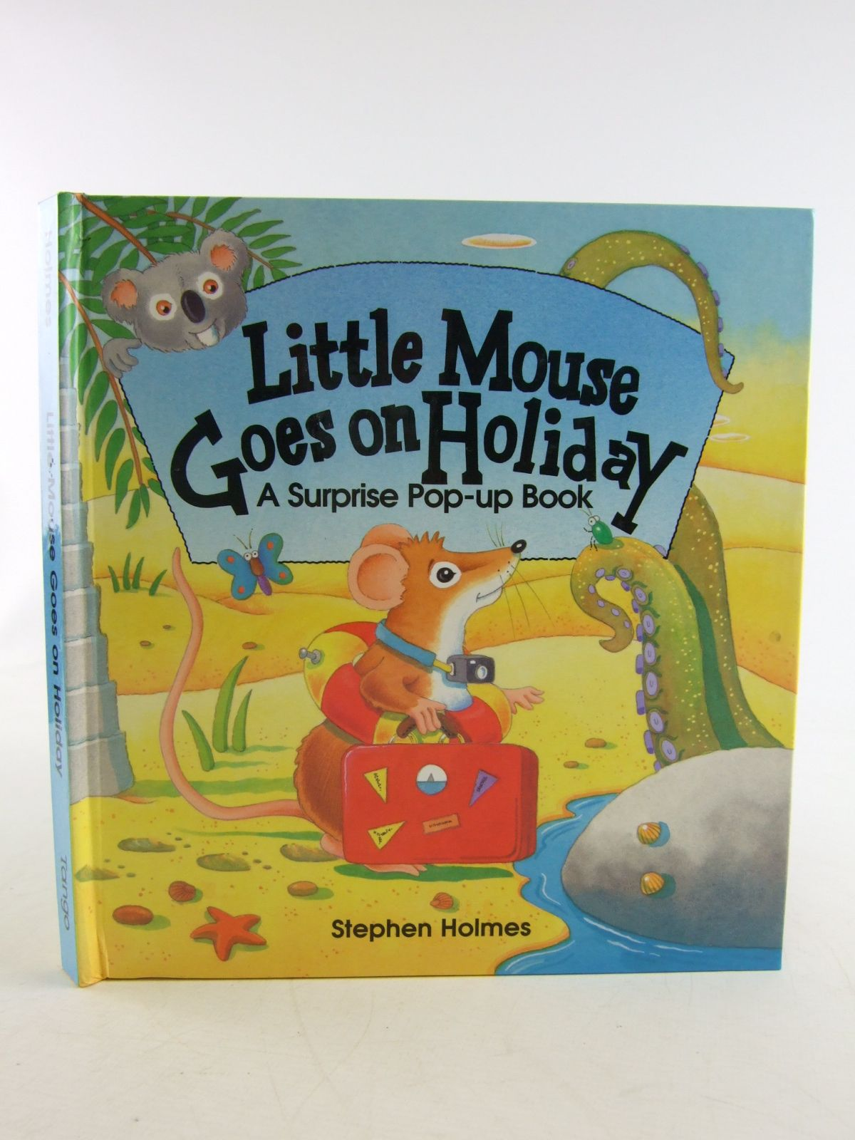 Photo of LITTLE MOUSE GOES ON HOLIDAY written by Holmes, Stephen illustrated by Holmes, Stephen published by Tango Books (STOCK CODE: 1806447)  for sale by Stella & Rose's Books