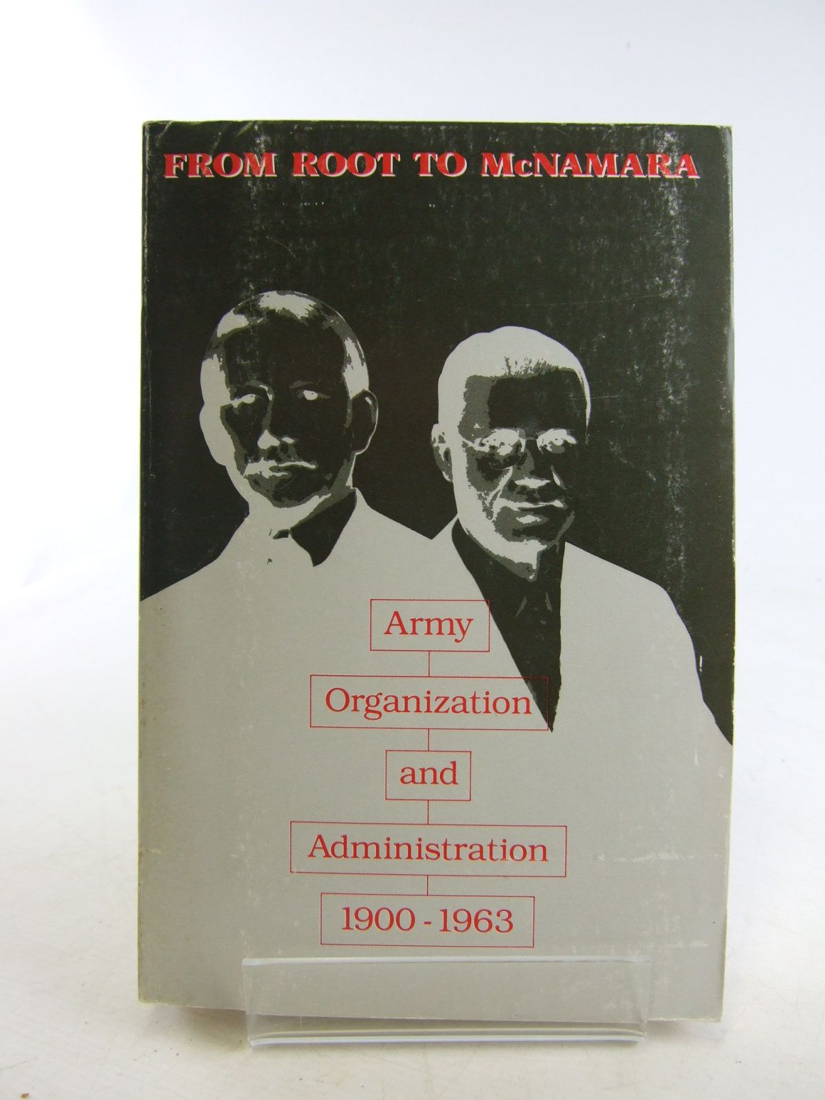Photo of FROM ROOT TO MCNAMARA ARMY ORGANIZATION AND ADMINISTRATION 1900-1963 written by Hewes, James E. published by Center Of Military History United States Army (STOCK CODE: 1806606)  for sale by Stella & Rose's Books