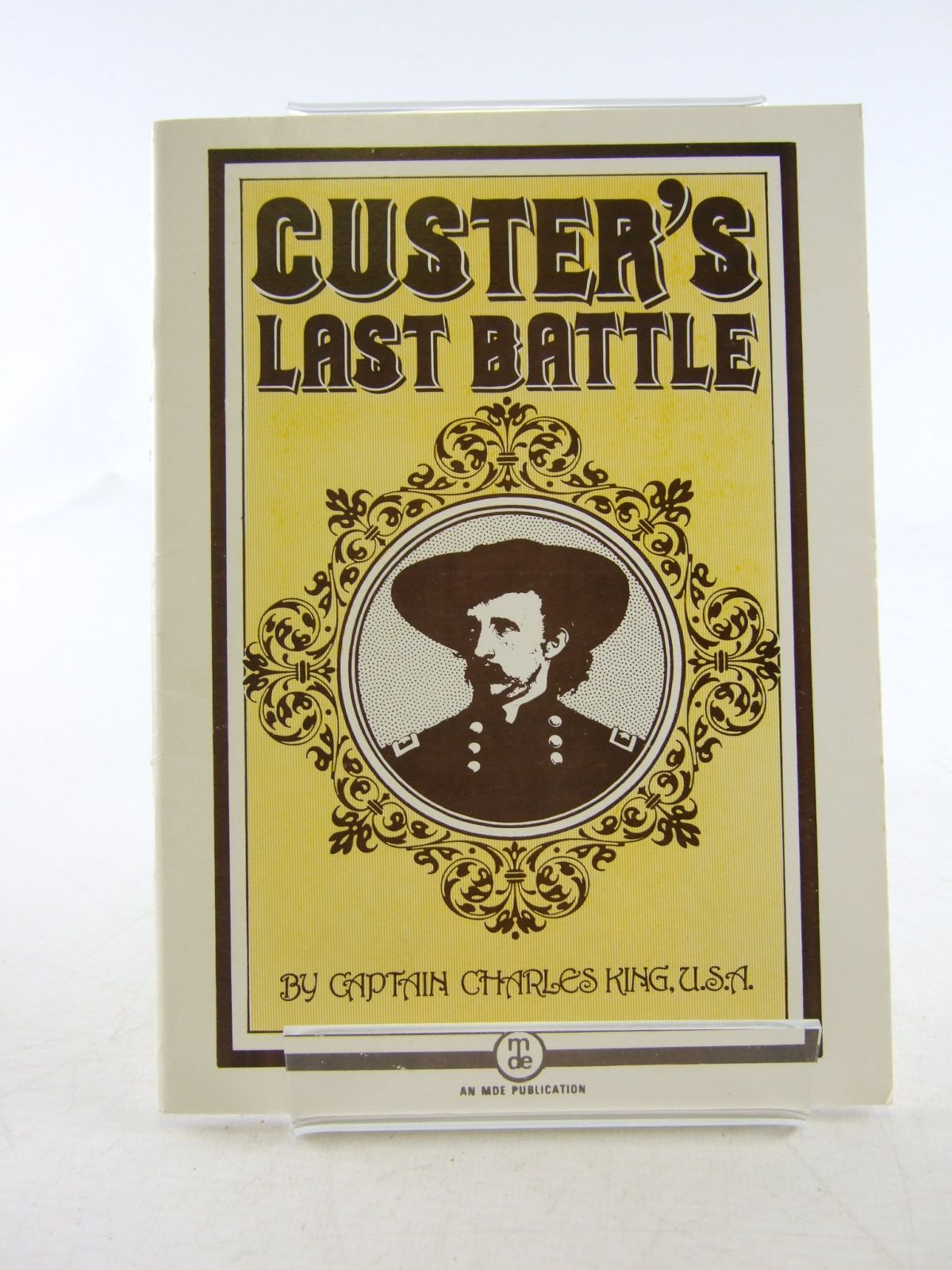 Photo of CUSTER'S LAST BATTLE written by King, Charles published by M.D.E. Publications (STOCK CODE: 1806614)  for sale by Stella & Rose's Books