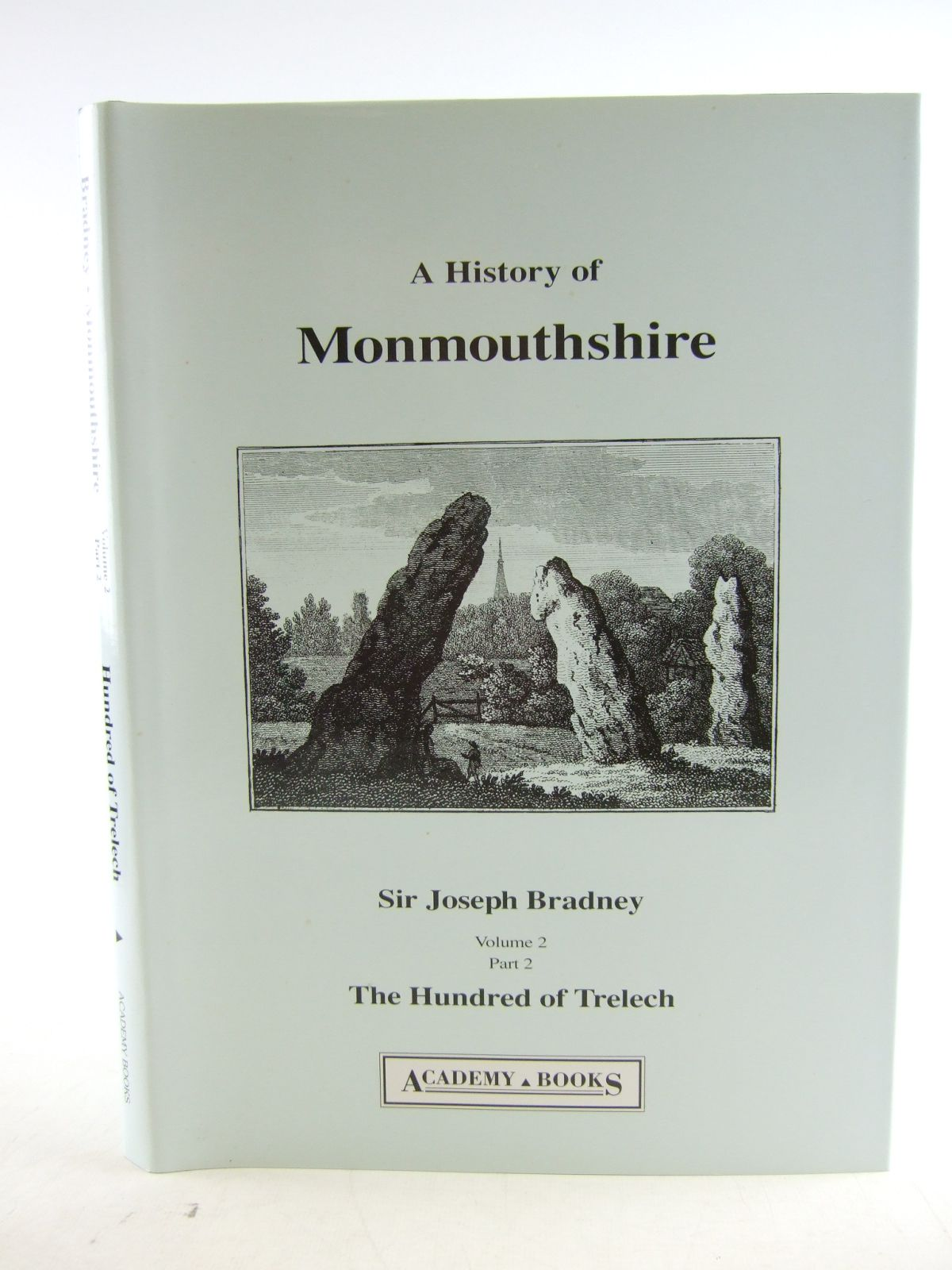 Photo of A HISTORY OF MONMOUTHSHIRE THE HUNDRED OF TRELECH written by Bradney, Joseph published by Academy Books (STOCK CODE: 1806845)  for sale by Stella & Rose's Books