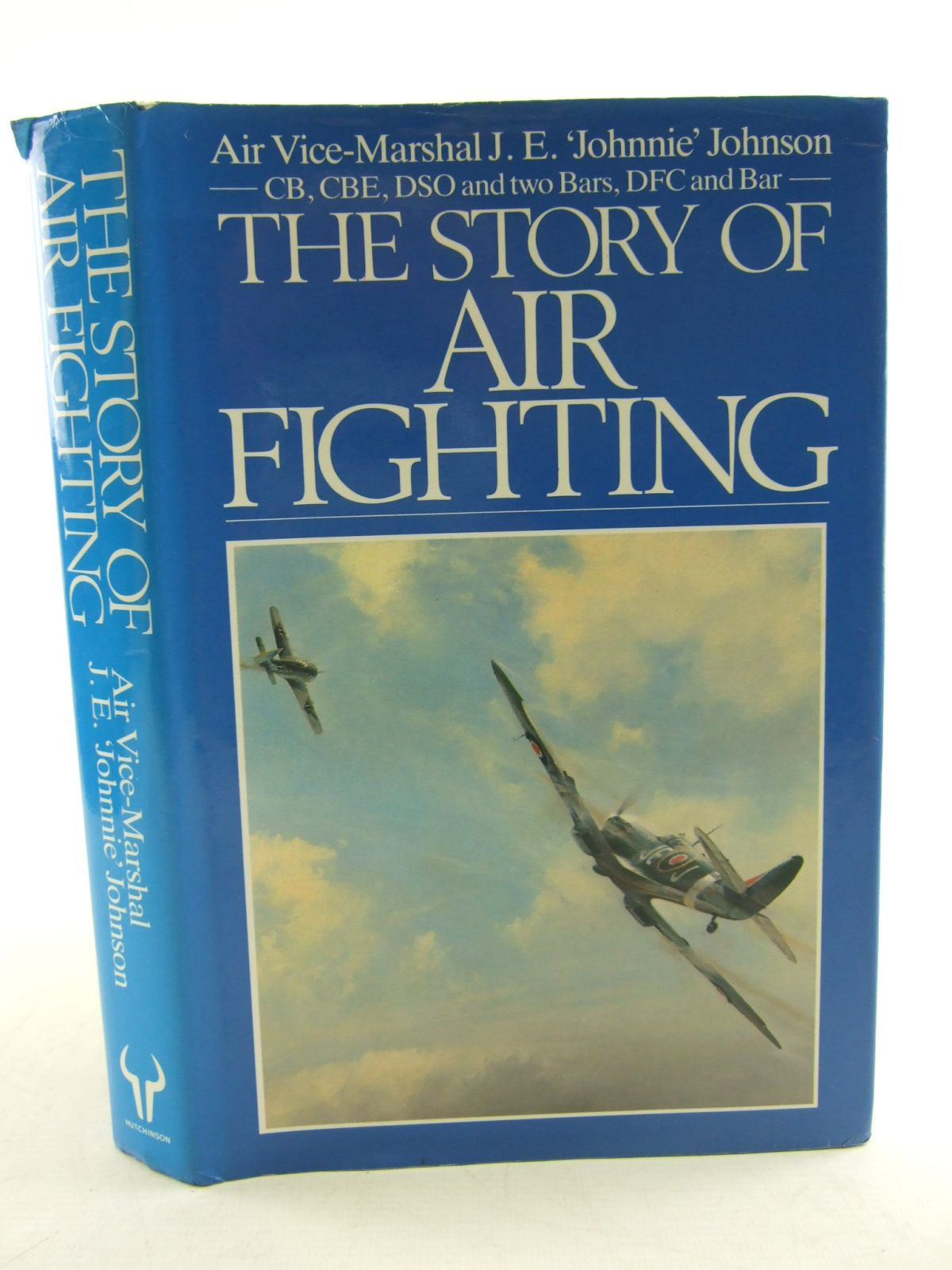 Photo of THE STORY OF AIR FIGHTING written by Johnson, J.E. published by Hutchinson (STOCK CODE: 1807014)  for sale by Stella & Rose's Books