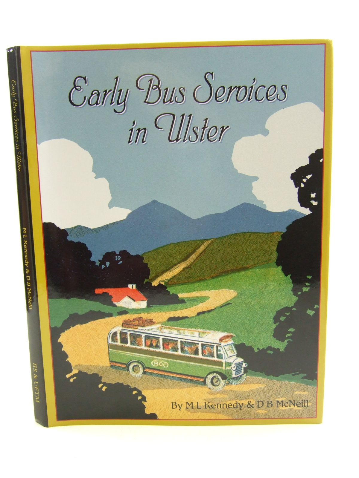 Photo of EARLY BUS SERVICES IN ULSTER written by Kennedy, M.L.<br />McNeill, D.B. published by Institute Of Irish Studies (STOCK CODE: 1807139)  for sale by Stella & Rose's Books