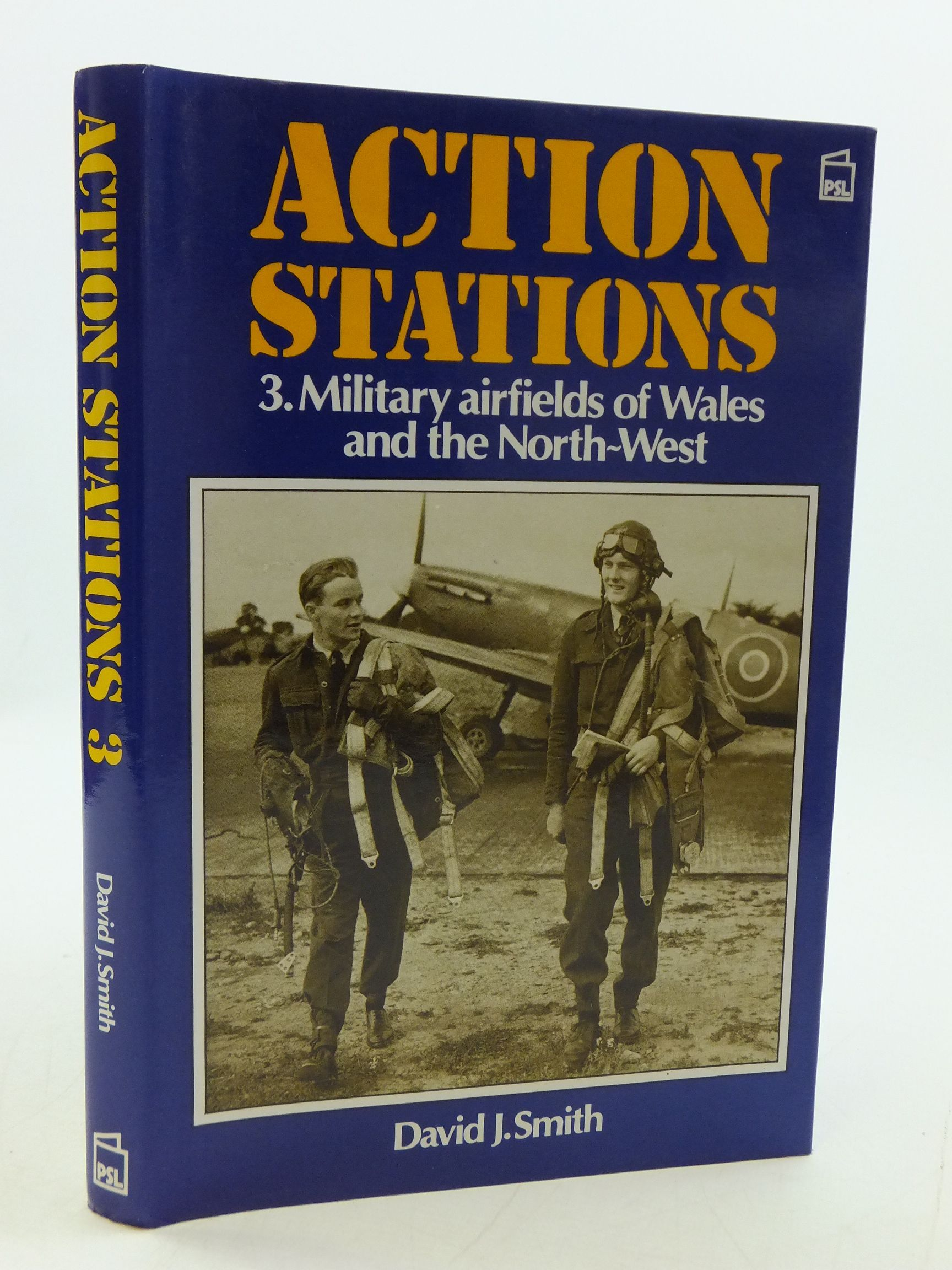 Photo of ACTION STATIONS 3 MILITARY AIRFIELDS OF WALES AND THE NORTH-WEST written by Smith, David J. published by Patrick Stephens (STOCK CODE: 1807252)  for sale by Stella & Rose's Books